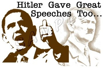 'Hitler gave great speeches too'